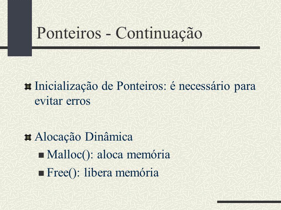 Ponteiros - Continuação