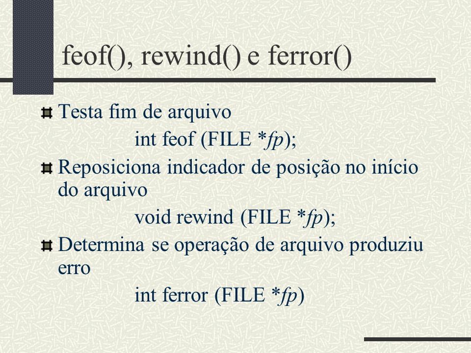 feof(), rewind() e ferror()