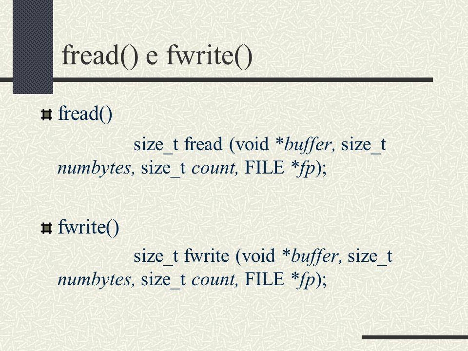 fread() e fwrite() fread()