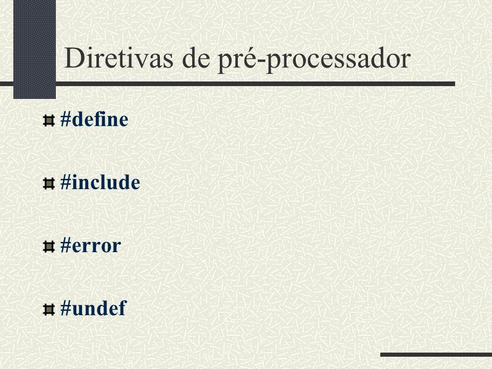 Diretivas de pré-processador