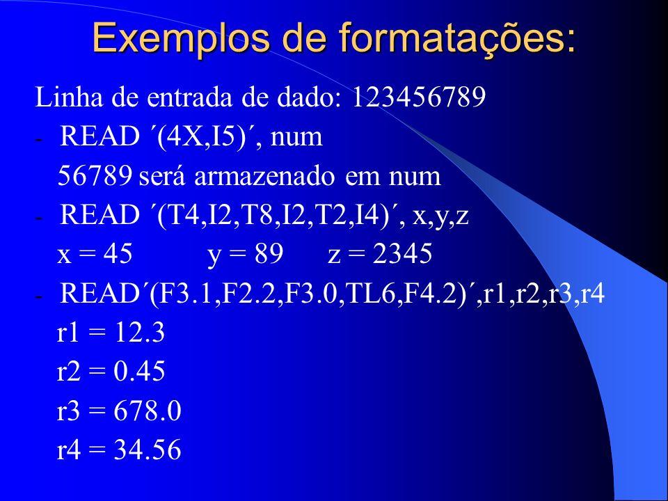 Exemplos de formatações: