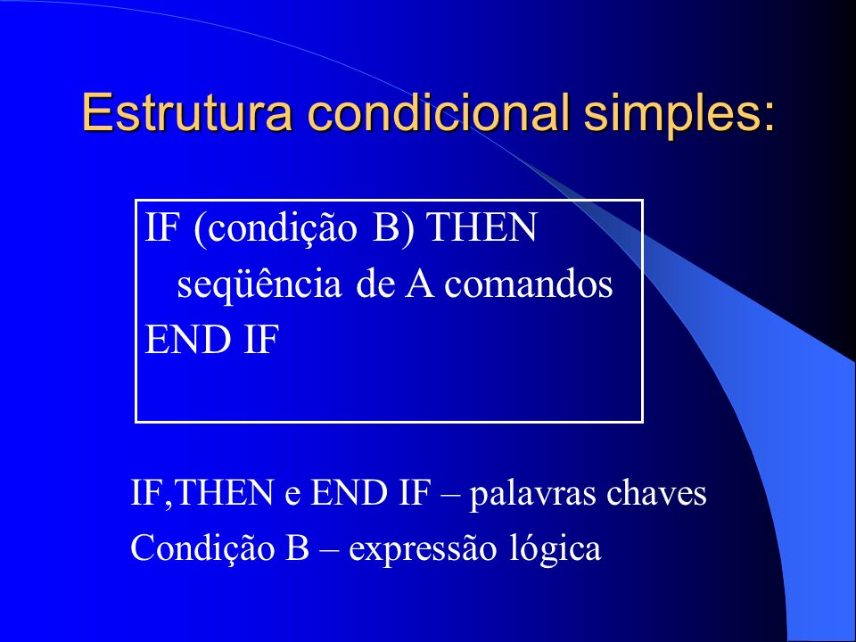 Estrutura condicional simples: