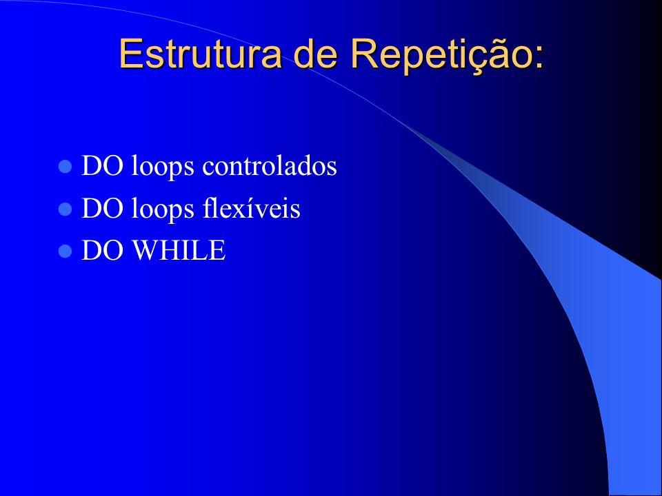 Estrutura de Repetição: