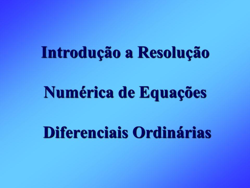 Introdução a Resolução Numérica de Equações Diferenciais Ordinárias