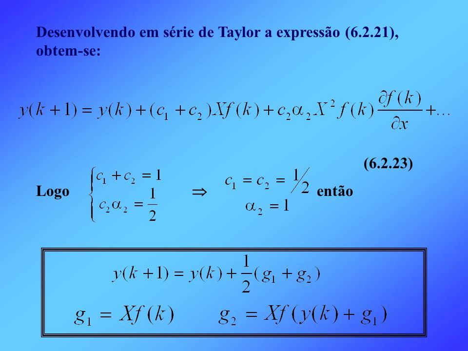 Desenvolvendo em série de Taylor a expressão (6.2.21), obtem-se: