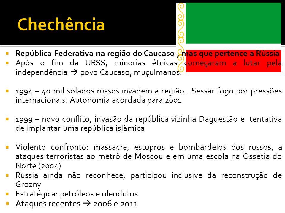 Chechência Ataques recentes  2006 e 2011