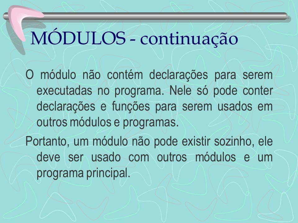 MÓDULOS - continuação