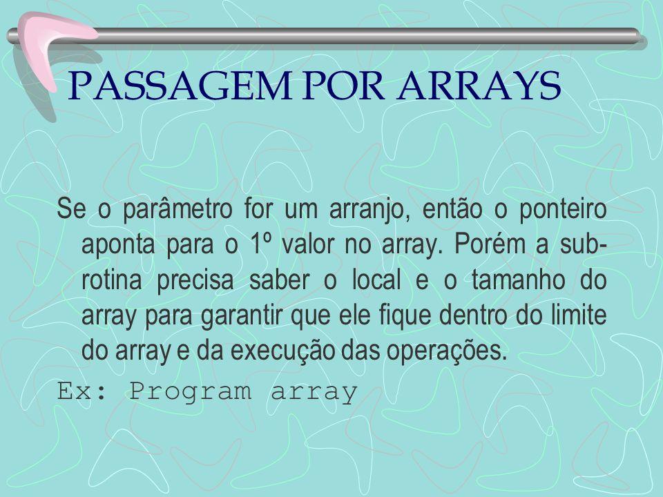 PASSAGEM POR ARRAYS