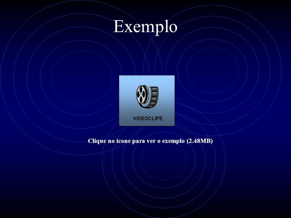 Clique no ícone para ver o exemplo (2.48MB)
