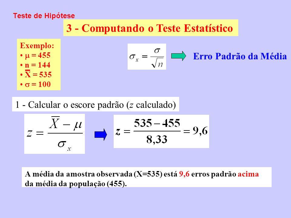 3 - Computando o Teste Estatístico