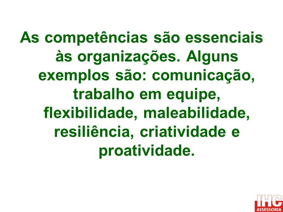As competências são essenciais às organizações