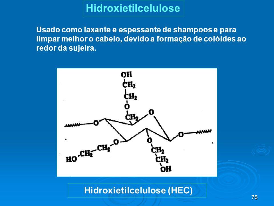 Hidroxietilcelulose Hidroxietilcelulose (HEC)