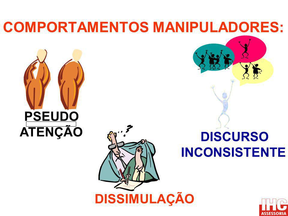 COMPORTAMENTOS MANIPULADORES: