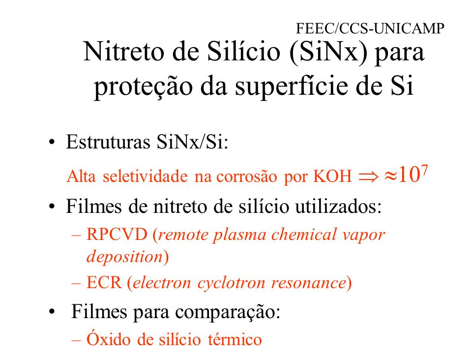 Nitreto de Silício (SiNx) para proteção da superfície de Si