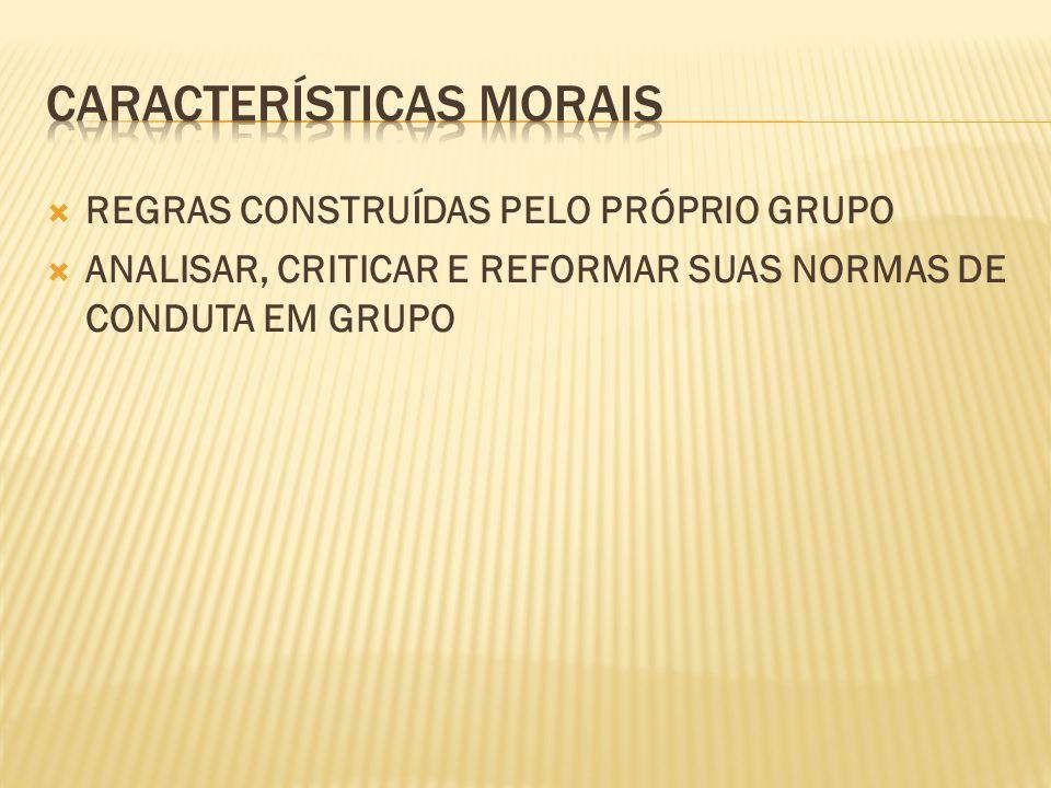 CARACTERÍSTICAS MORAIS