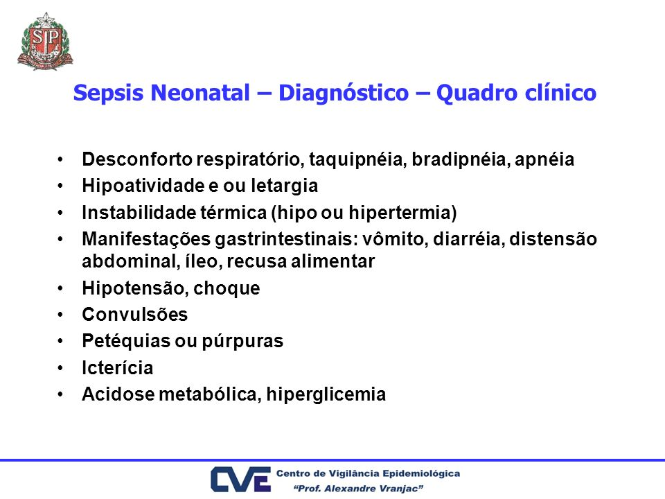 Sepsis Neonatal – Diagnóstico – Quadro clínico