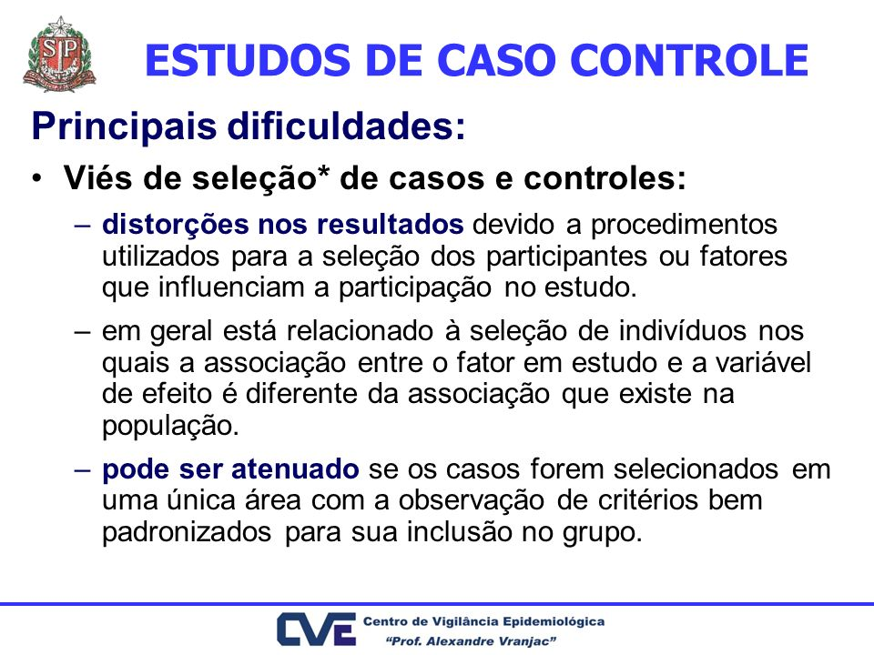 ESTUDOS DE CASO CONTROLE
