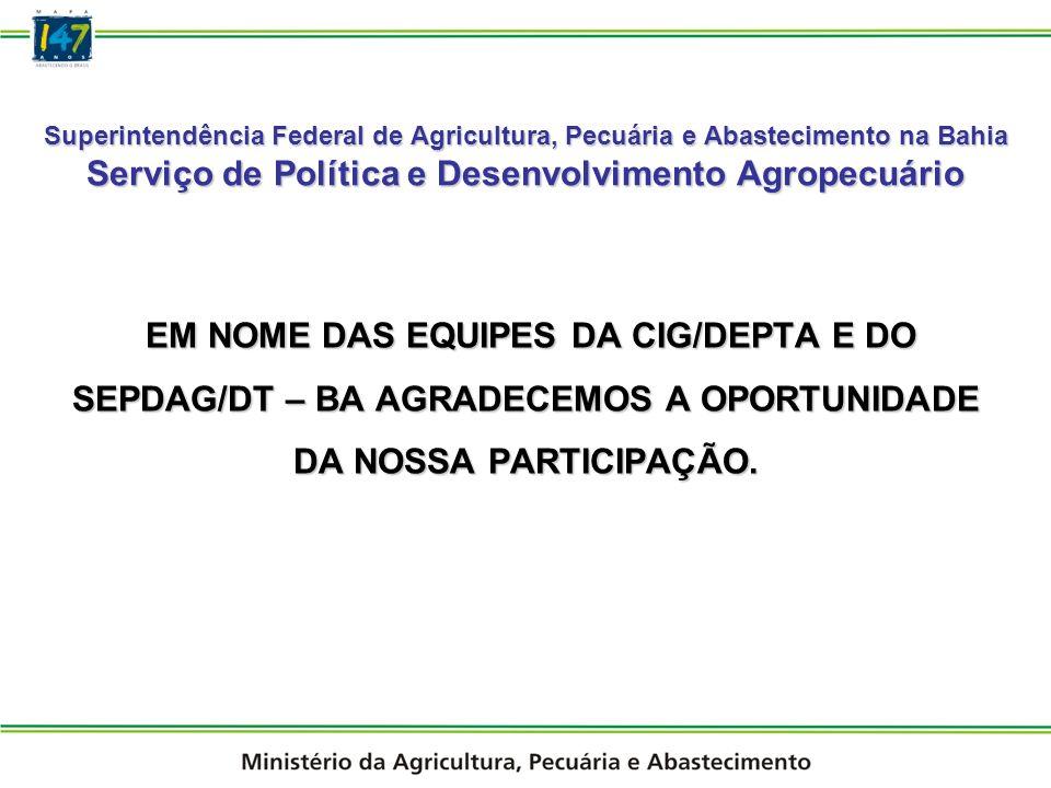 EM NOME DAS EQUIPES DA CIG/DEPTA E DO