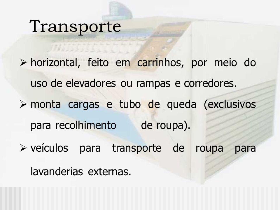 Transportehorizontal, feito em carrinhos, por meio do uso de elevadores ou rampas e corredores.