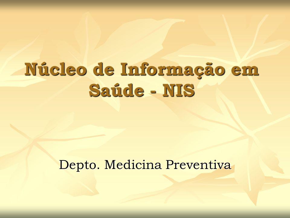 Núcleo de Informação em Saúde - NIS
