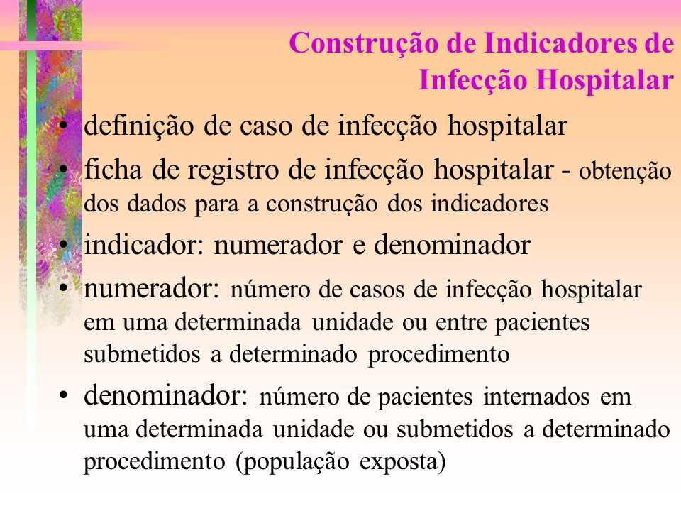 Construção de Indicadores de Infecção Hospitalar