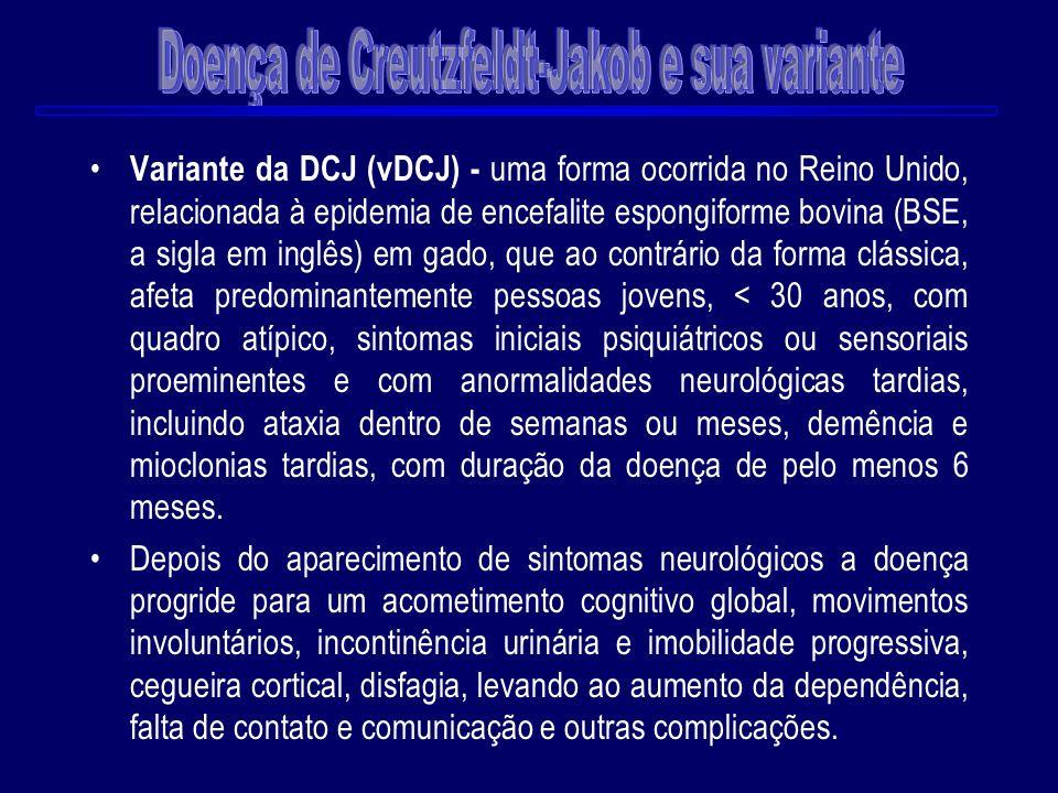 Doença de Creutzfeldt-Jakob e sua variante
