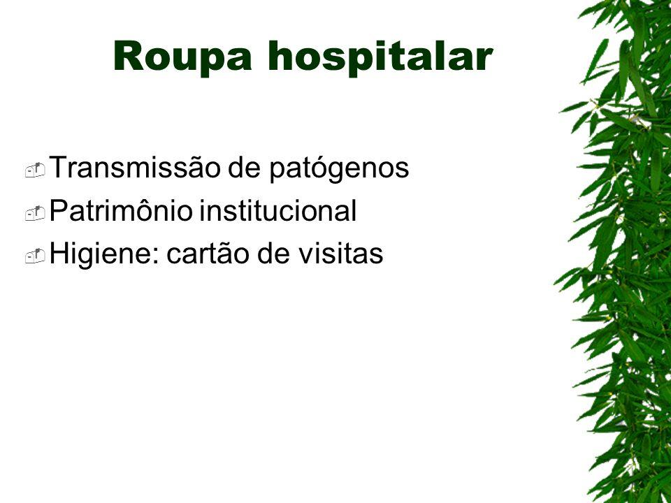 Roupa hospitalar Transmissão de patógenos Patrimônio institucional