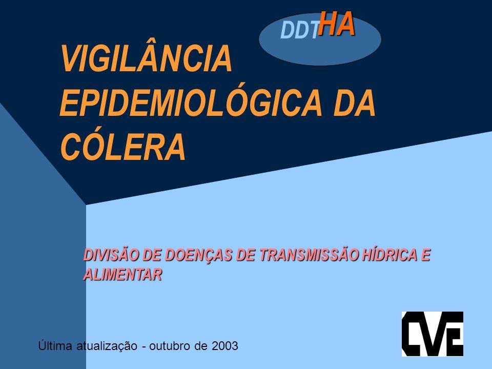 VIGILÂNCIA EPIDEMIOLÓGICA DA CÓLERA