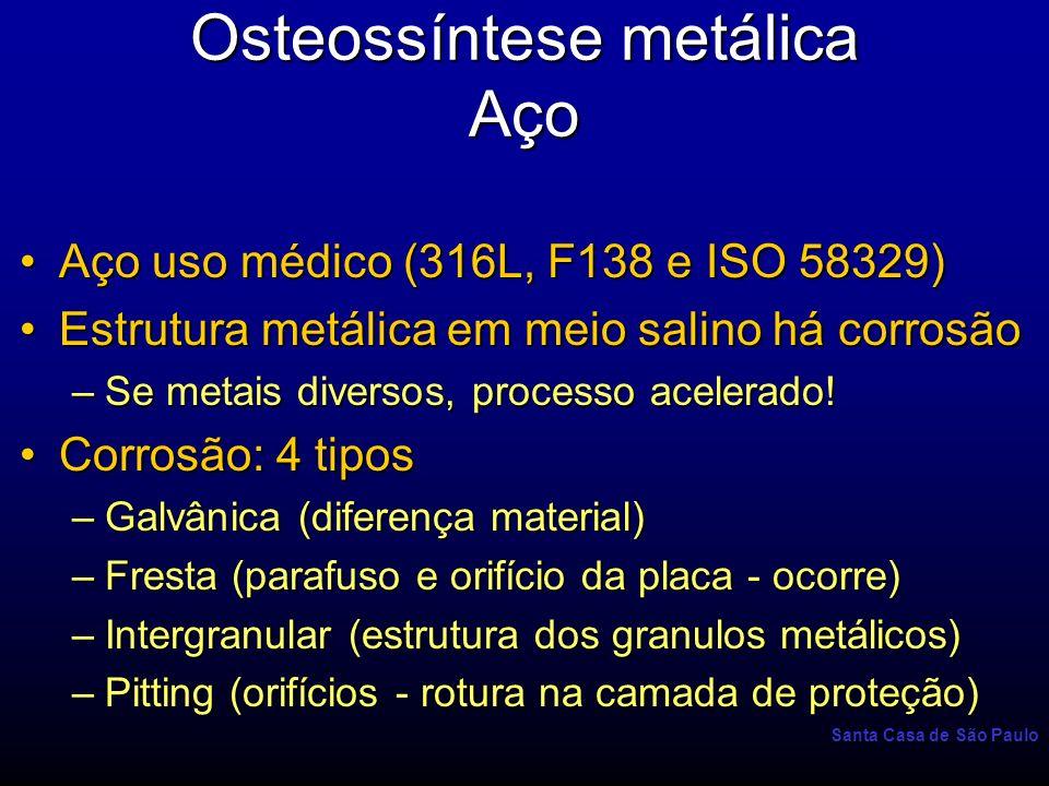 Osteossíntese metálica Aço