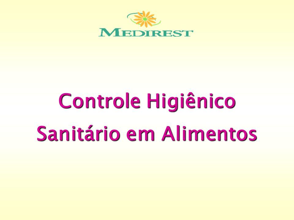 Controle Higiênico Sanitário em Alimentos