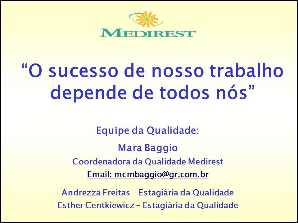 O sucesso de nosso trabalho depende de todos nós