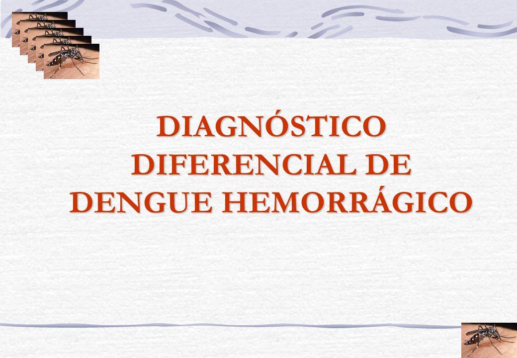 DIAGNÓSTICO DIFERENCIAL DE DENGUE HEMORRÁGICO