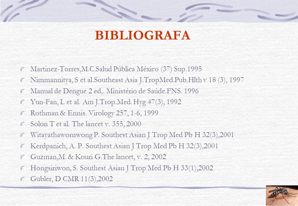 BIBLIOGRAFA Martinez-Torres,M.C.Salud Pública México (37) Sup.1995