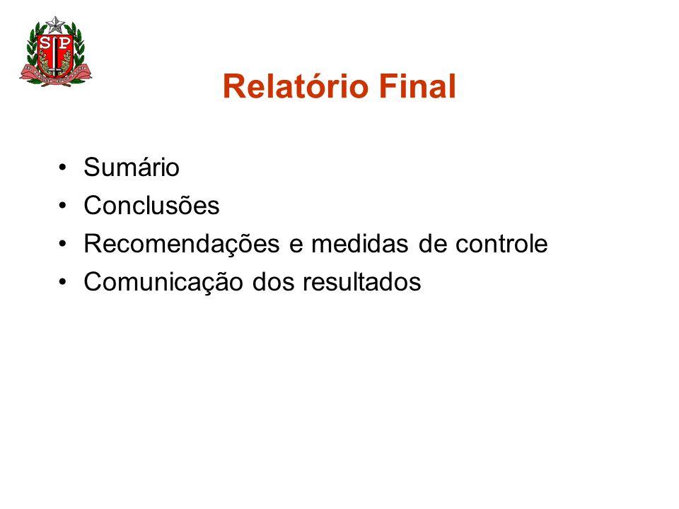 Relatório Final Sumário Conclusões Recomendações e medidas de controle