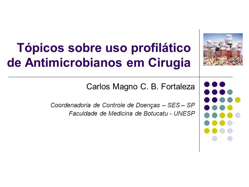 Tópicos sobre uso profilático de Antimicrobianos em Cirugia