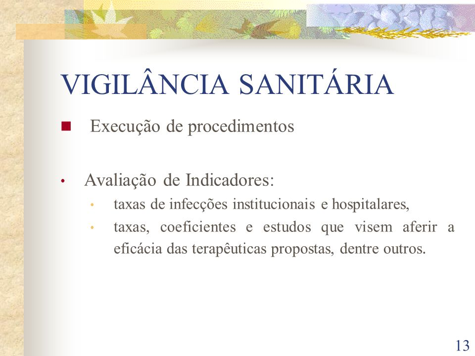 VIGILÂNCIA SANITÁRIA Execução de procedimentos