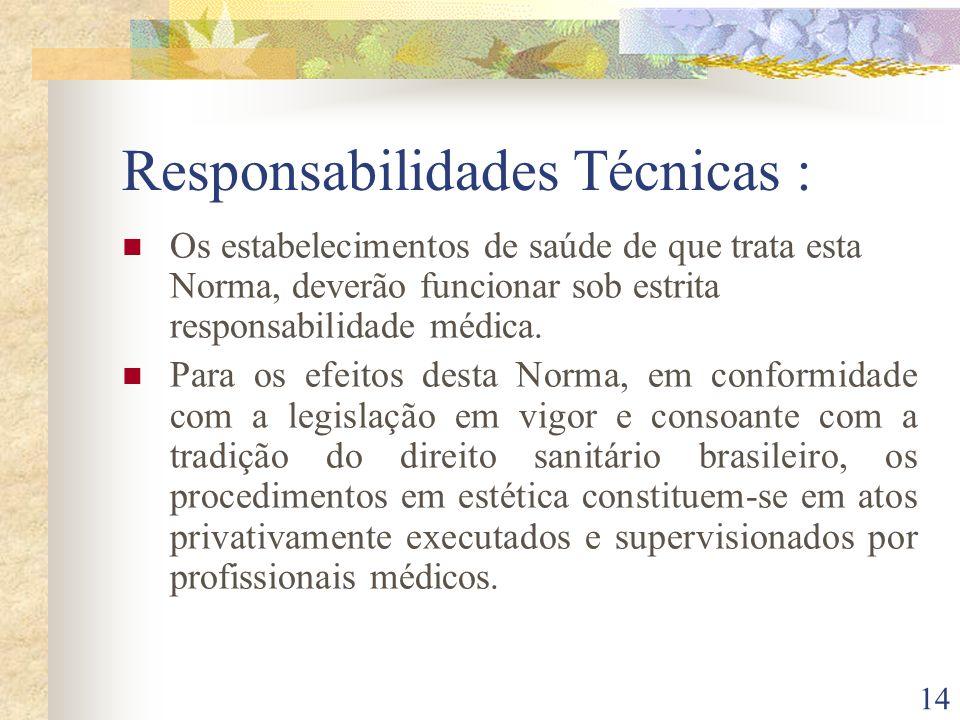 Responsabilidades Técnicas :