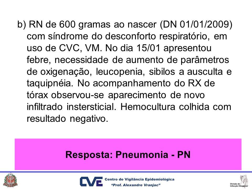 Resposta: Pneumonia - PN