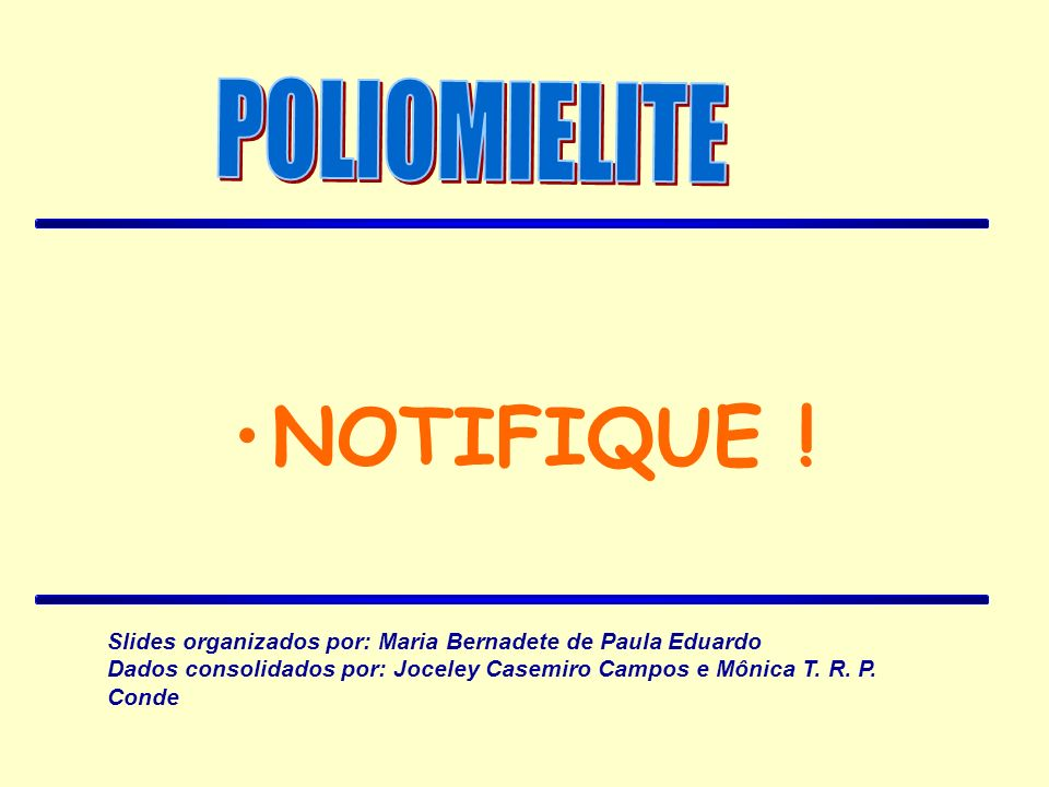 NOTIFIQUE ! POLIOMIELITE