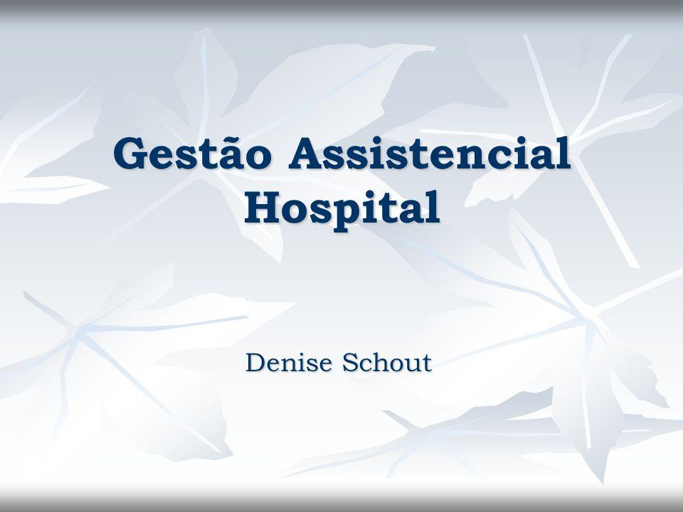 Gestão Assistencial Hospital