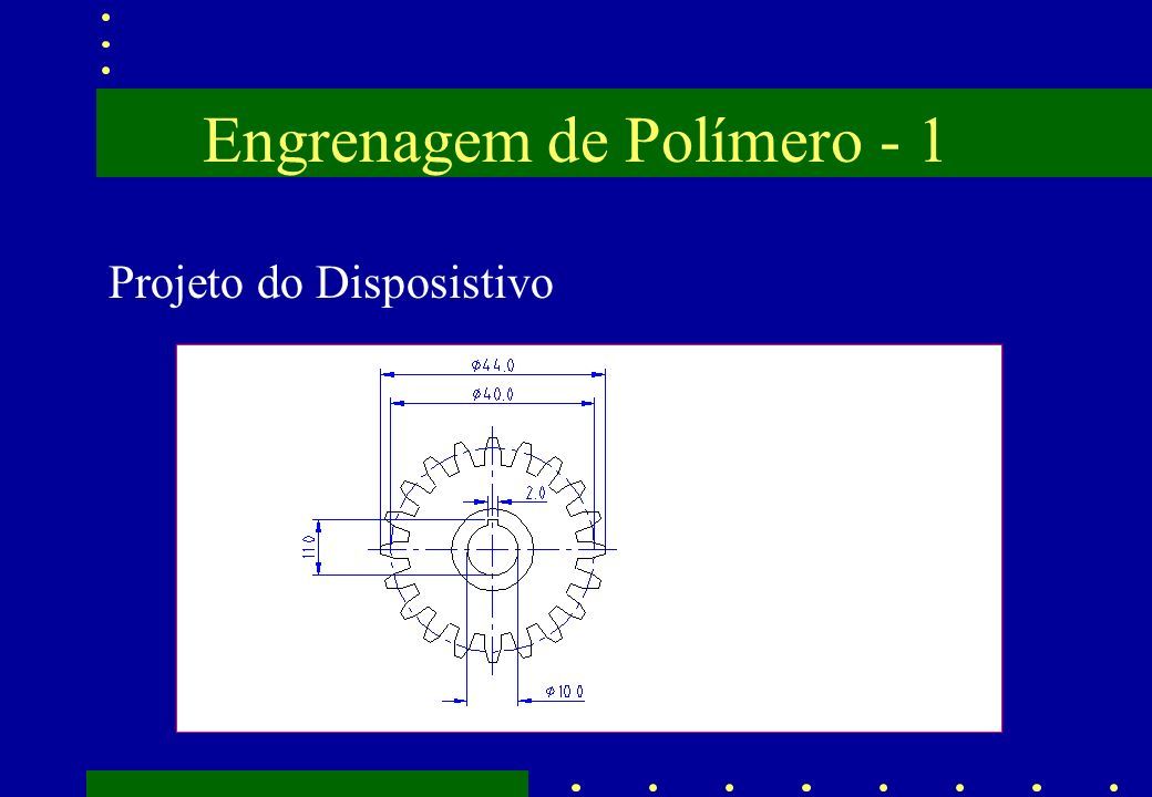 Engrenagem de Polímero - 1