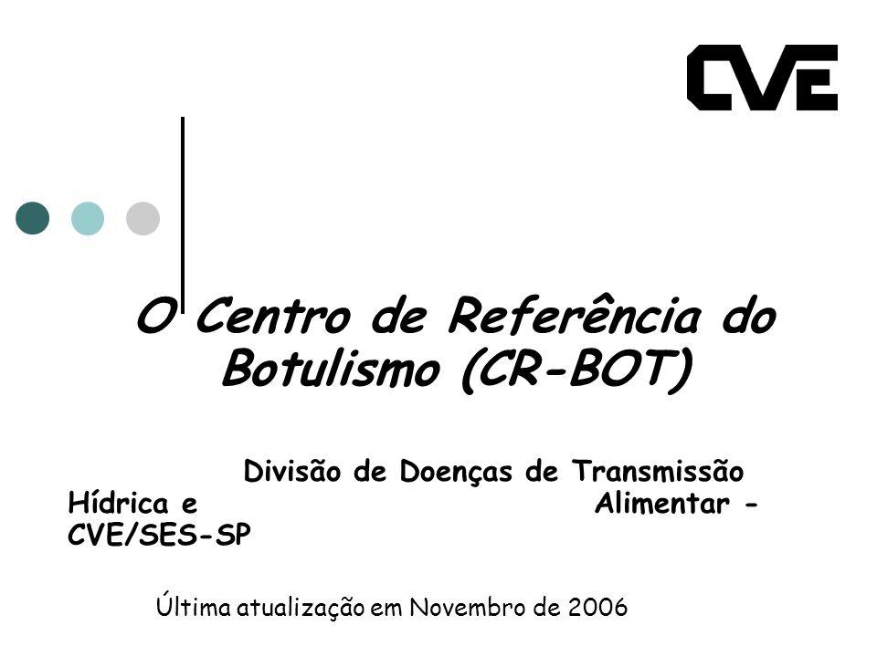 O Centro de Referência do Botulismo (CR-BOT)