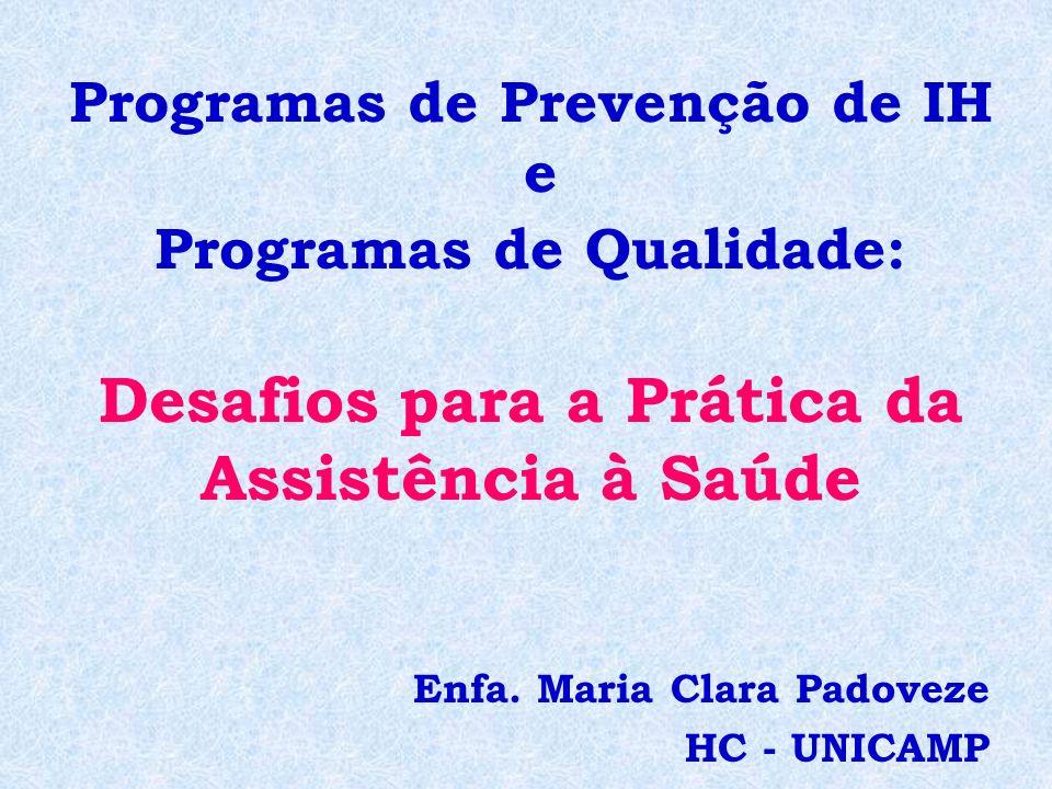 Enfa. Maria Clara Padoveze HC - UNICAMP