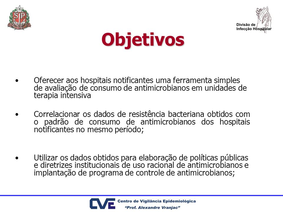 Objetivos Oferecer aos hospitais notificantes uma ferramenta simples de avaliação de consumo de antimicrobianos em unidades de terapia intensiva.