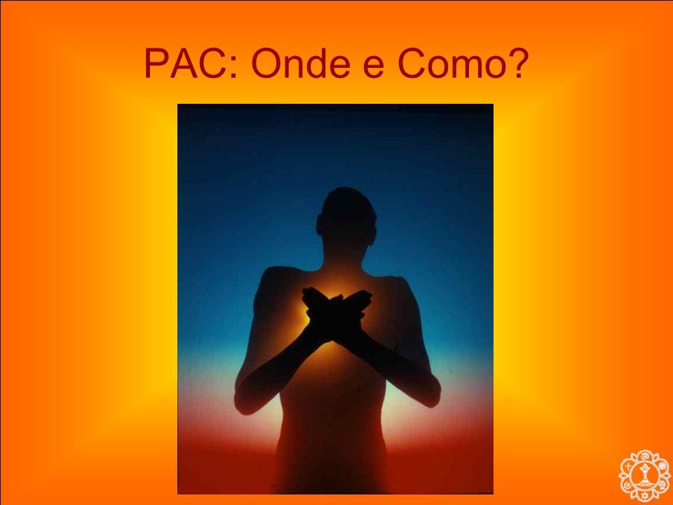 PAC: Onde e Como