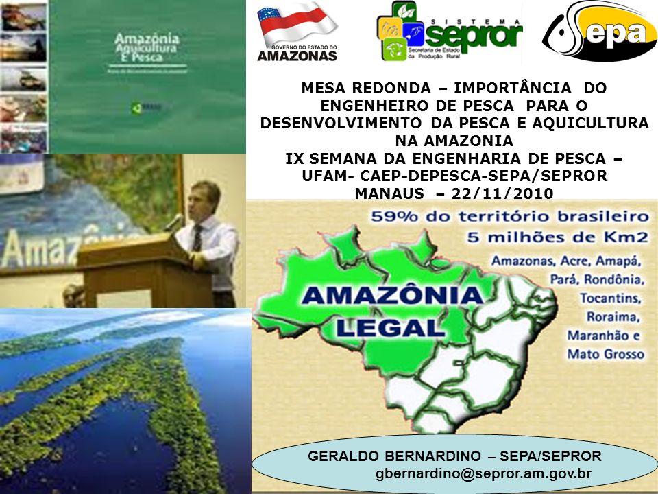IX SEMANA DA ENGENHARIA DE PESCA – UFAM- CAEP-DEPESCA-SEPA/SEPROR
