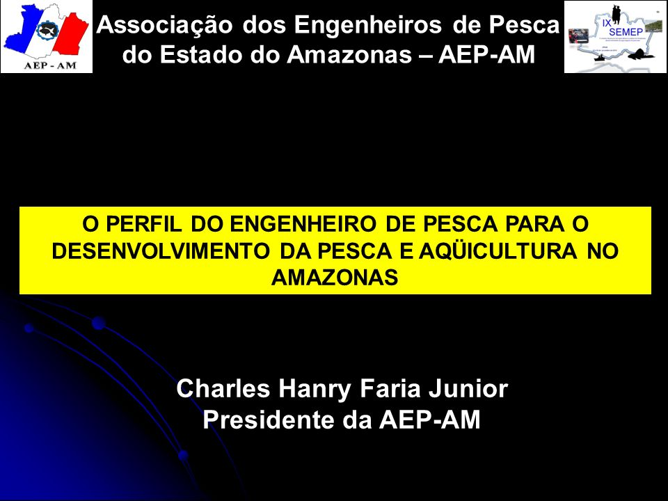 Charles Hanry Faria Junior Presidente da AEP-AM