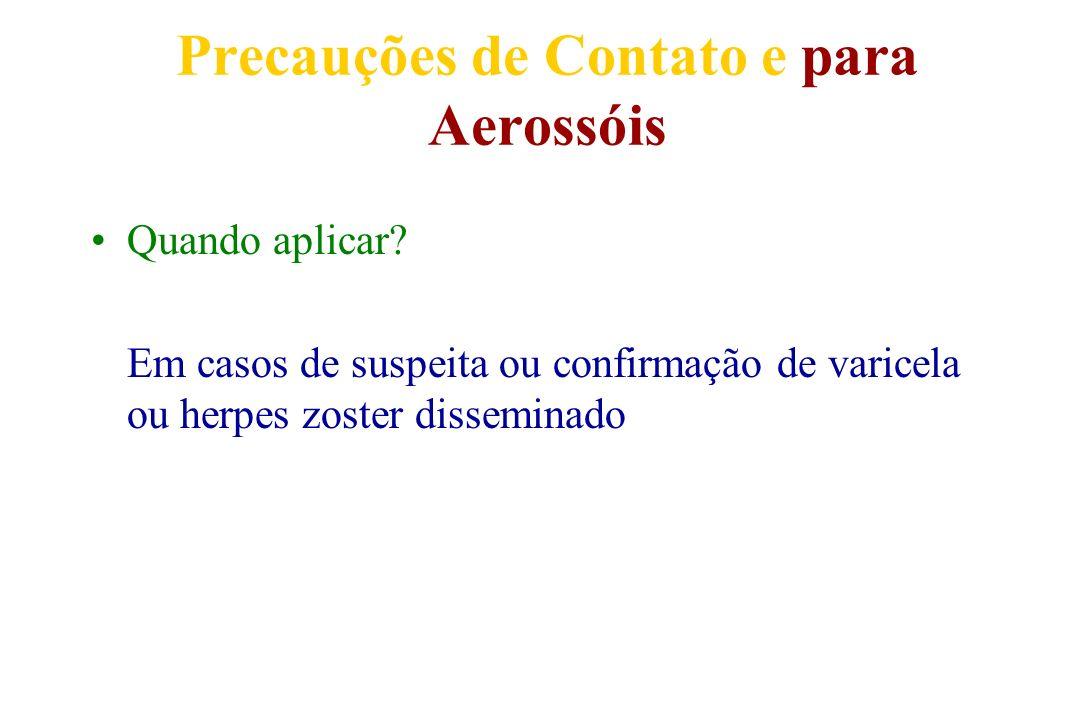 Precauções de Contato e para Aerossóis