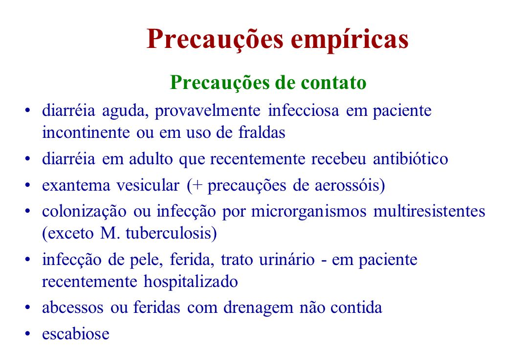 Precauções empíricas Precauções de contato