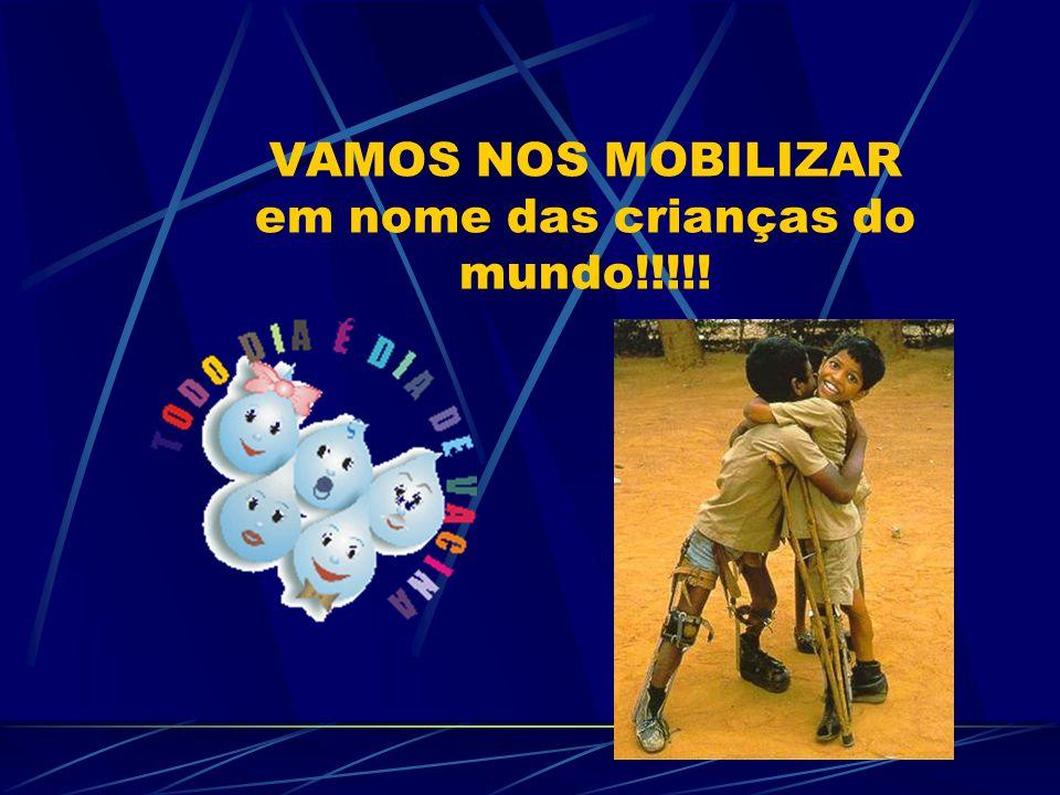 VAMOS NOS MOBILIZAR em nome das crianças do mundo!!!!!